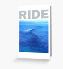Ride - Nowhere Greeting Card