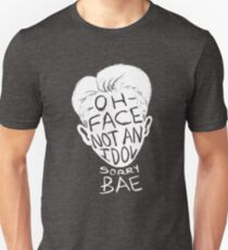 Oh Face Not An Idol (sorry, bae) Unisex T-Shirt