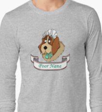 Poor Nana Long Sleeve T-Shirt
