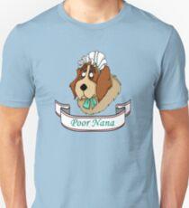 Poor Nana Unisex T-Shirt