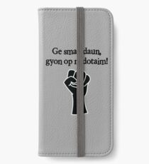 Get knocked down, get back up iPhone Wallet