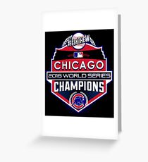 CUBS WINS WORLD SERIES! FLY THE W! Greeting Card