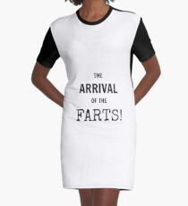 The Arrival of the Farts! Graphic T-Shirt Dress