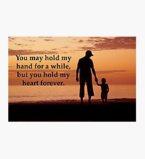 You hold my heart Photographic Print