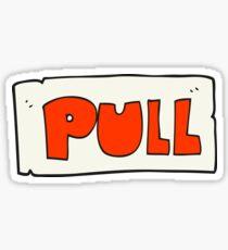 cartoon door pull sign Sticker