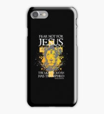 Fear not for Jesus the Lion of Judah has Triumphed Christian  iPhone Case/Skin