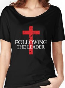 Following The Leader - Cross Christian  Women's Relaxed Fit T-Shirt