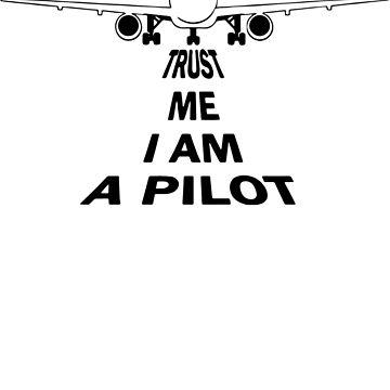Trust Me I'm A Pilot Funny by fathanarsyad