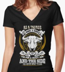 As a Taurus I have 3 Sides Women's Fitted V-Neck T-Shirt