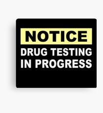 Drug Testing in Progress Canvas Print