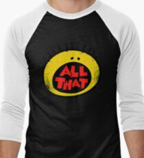 All That (vintage) T-Shirt