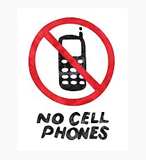 Lukes No Cell Phone Sign Photographic Print