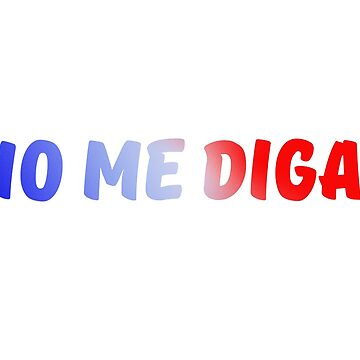 Nein, ich Diga! von meganoliviac