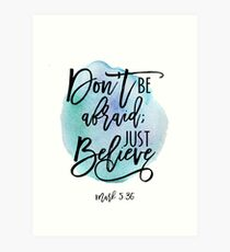 Bible verse Mark 5:36 with Blue Watercolor Background Art Print