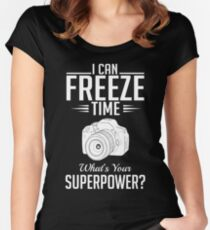Photography: I can freeze time - superpower Women's Fitted Scoop T-Shirt