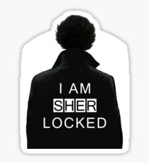 I am SHERlocked Sticker