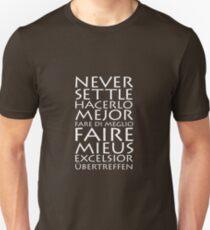 Never Settle Multiple Languages T-Shirt