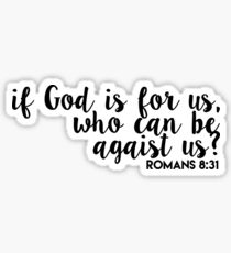 god is for us - romans 8:31 Sticker