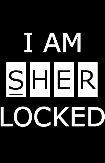 I Am SHERlocked by kcgfx