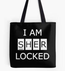 I Am SHERlocked Tote Bag