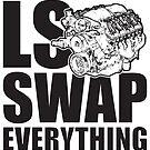 LS Swap Everthing by ethosveritas