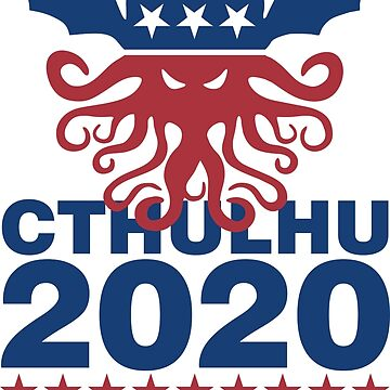 Vote Cthulhu 2020 by DavidAyala