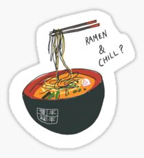 Ramen and Chill? Sticker