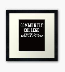 community college white  Framed Print