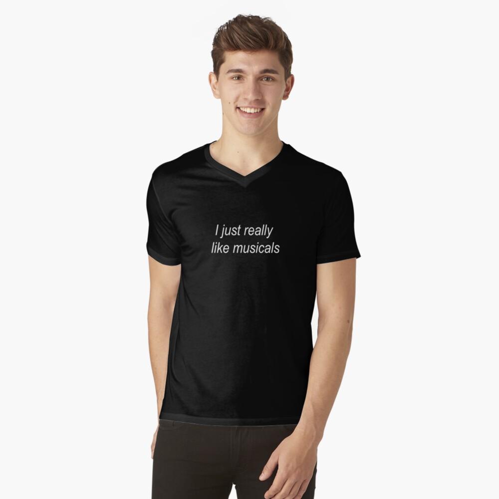 Ich mag Musicals einfach sehr T-Shirt mit V-Ausschnitt für Männer Vorne