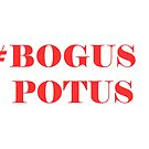 BOGUS POTUS - Red by rcprodkrewe