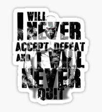 Defeat is not an option Sticker