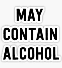 May contain alcohol Sticker