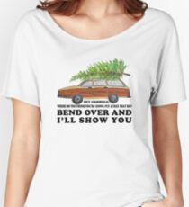 Bend over and I'll show you Women's Relaxed Fit T-Shirt