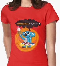 Extinction?...But, I'm cute! Fitted T-Shirt