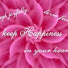 Keep Happiness by Marie Sharp