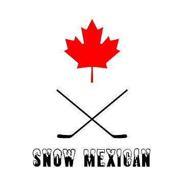Snow Mexican Canada by Marmbo