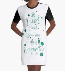 Everyday Hero Graphic T-Shirt Dress