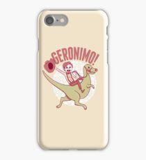 Geronimo-Dino! iPhone Case/Skin