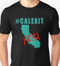 #CALEXIT YES! California Secede Unisex T-Shirt