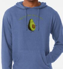 Why Run when you can Guac Lightweight Hoodie