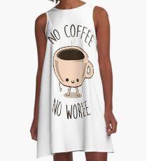 No Coffee No Workee A-Line Dress