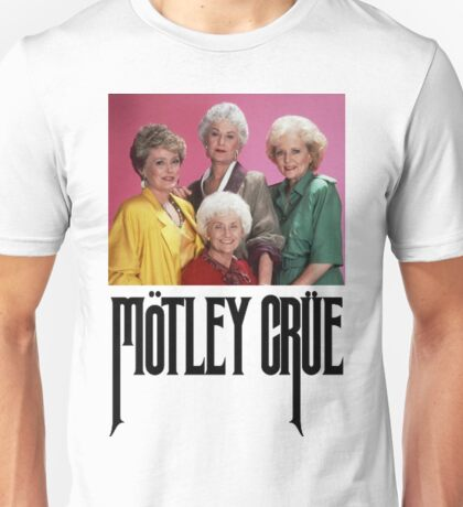 Unisex Golden Girls Motley Crue T-shirt. XS to XL