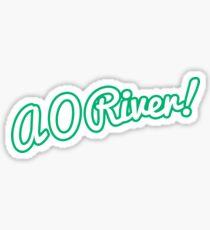 A O River! Sticker