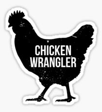 Chicken Wrangler Sticker