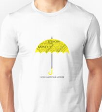 Yellow Umbrella- HIMYM Unisex T-Shirt