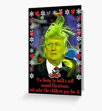 Donald Grinch Trump Greeting Card
