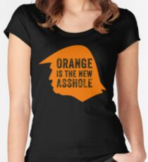 Orange is the new Asshole  Women's Fitted Scoop T-Shirt