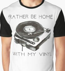Rather Be At Home With My Vinyl Graphic T-Shirt