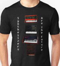 """""""SYNTHESIZERS ARE THE FUTURE"""" T-Shirt"""