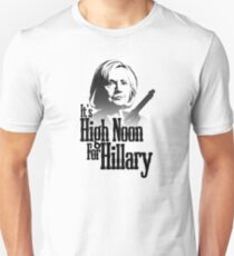 High Noon For Hillary  T-Shirt